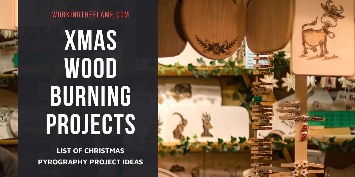List Of Christmas Wood Burning Ideas 2020 Updated Working The Flame